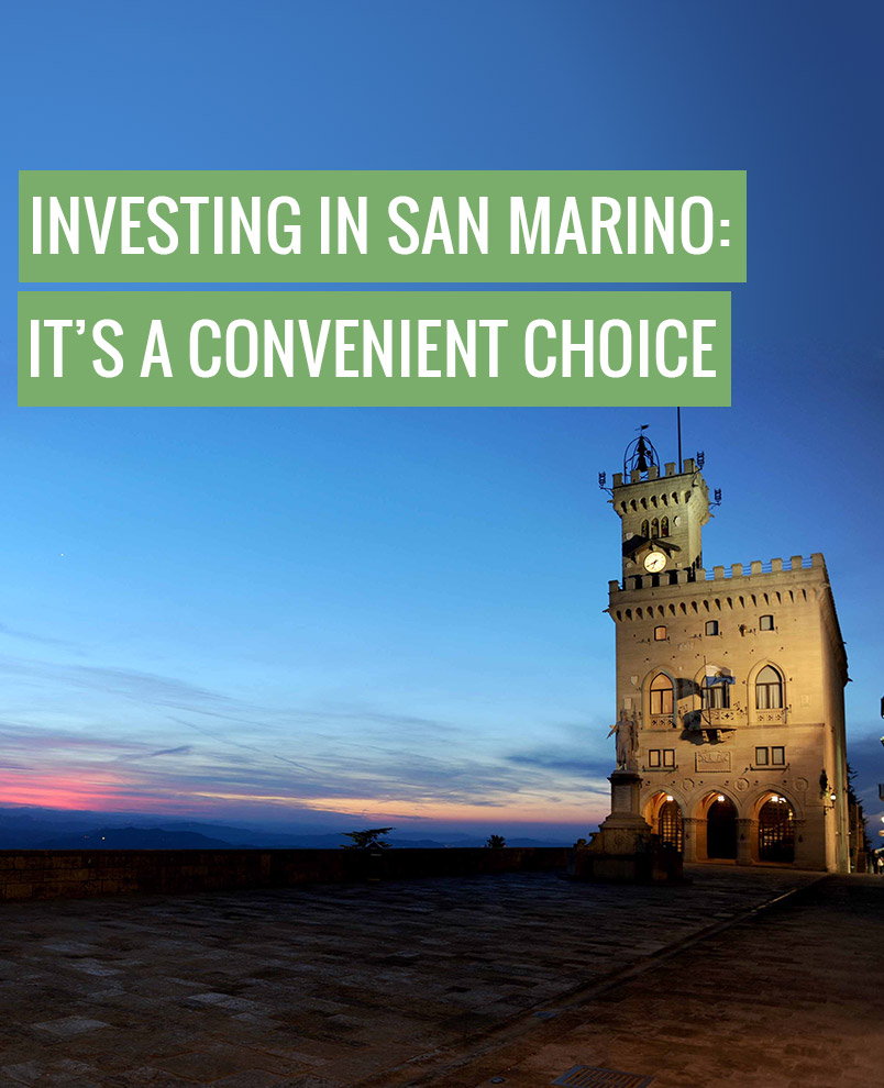 to invest in San Marino, a convenient choice
